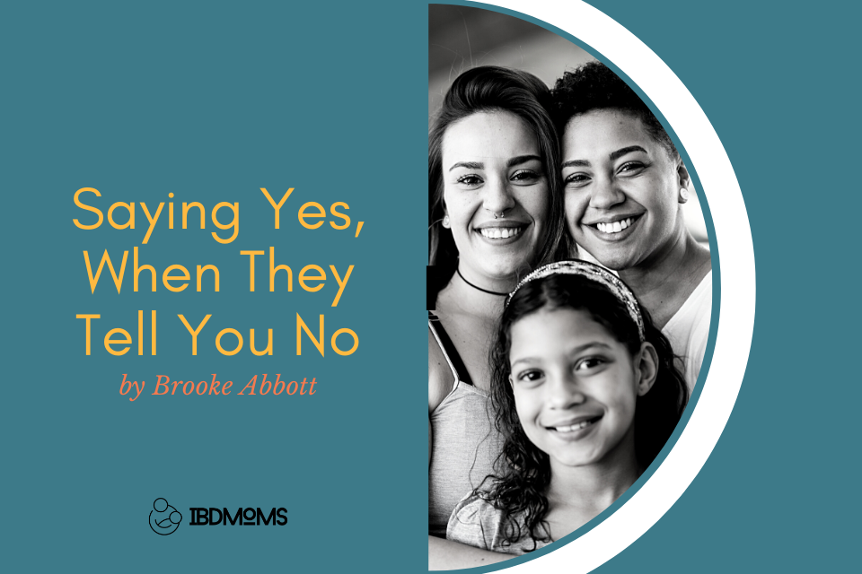 Saying Yes, When They Tell You No
